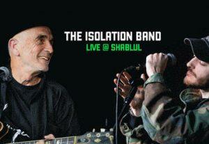 The Isolation Band - אורח מיוחד יהודה עדר בישראל
